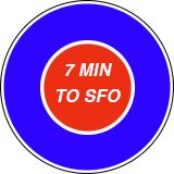 7 minutes to SFO!