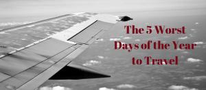 worst days to travel