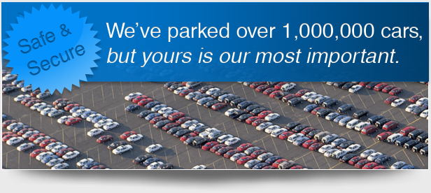 We've parked over 1,000,00 cars, but yours is our most important